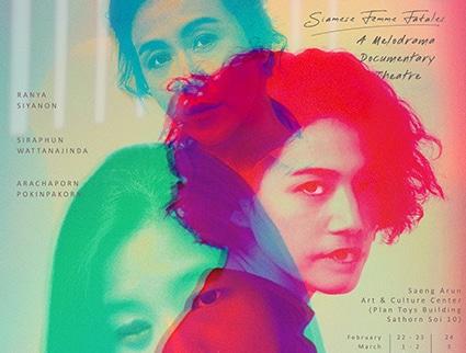 NANG(RAI)   Siamese Femme Fatales A Melodrama Documentary Theatre