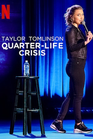 Taylor Tomlinson:  Quarter Life Crisis